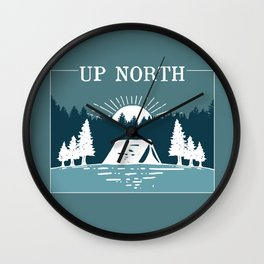 UP NORTH, camping Wall Clock