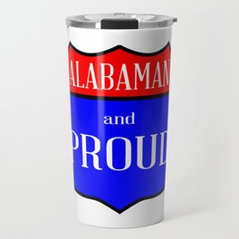 Alabaman And Proud Travel Mug