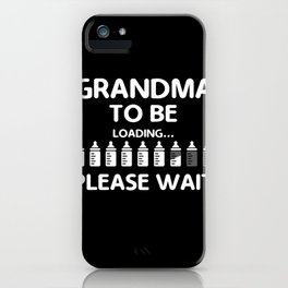 Grandma To Be Funny product Gift for Grandmoms iPhone Case