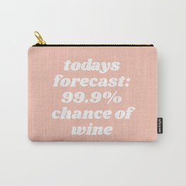 chance of wine Carry-All Pouch