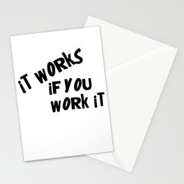 It works if you work it Stationery Cards