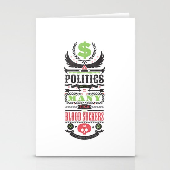 Politics = Many Blood Suckers Stationery Cards