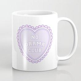 No Drama Club K-12 Coffee Mug