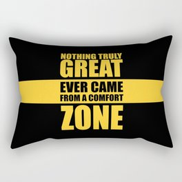 Lab No. 4 - Nothing Truly Great Ever Came From A Comfort Zone Gym Inspirational Quotes Poster Rectangular Pillow