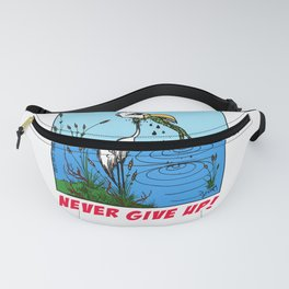 Never Give Up ! # 2 Fanny Pack