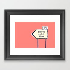 Tel Aviv This way Framed Art Print