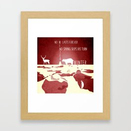 No winter lasts forever 4 Framed Art Print