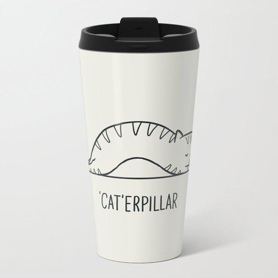 Cat-erpillar Metal Travel Mug