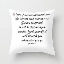 Joshua 1 9 #minimalism Throw Pillow