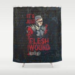 Just a Flesh Wound Knight Shower Curtain