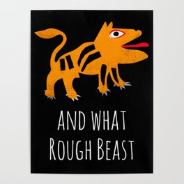 What Rough Beast Poster