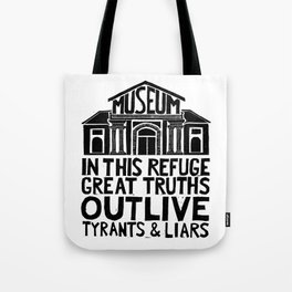 Museums Are Centers of Resistance Tote Bag