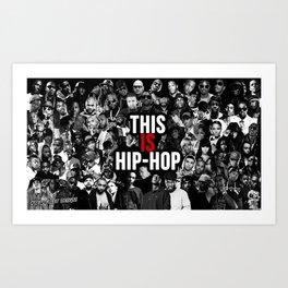 This is Hip Hop Art Print
