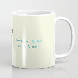 Quail of a Time Coffee Mug