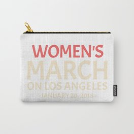 Women's March On Los Angeles Carry-All Pouch
