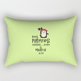 Real Pirates are born in MARCH T-Shirt Dsutv Rectangular Pillow
