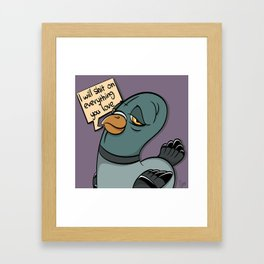 The Bully Pidgeon Framed Art Print