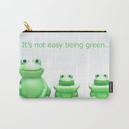 Its not easy being green Carry-All Pouch