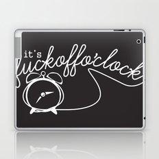 fuckoffo'clock Laptop & iPad Skin