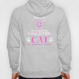 I'm a Pround Mom Of A Freaking Awesome Cat Hoody