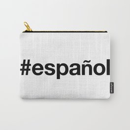 ESPANOL Carry-All Pouch