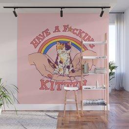 Have A Kitten Wall Mural