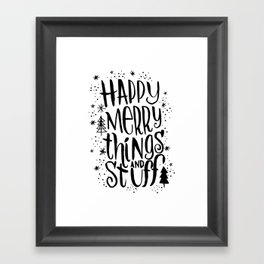 happy merry things & stuff Framed Art Print