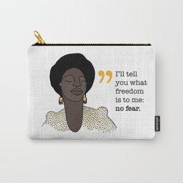 No fear / Nina Simone Carry-All Pouch