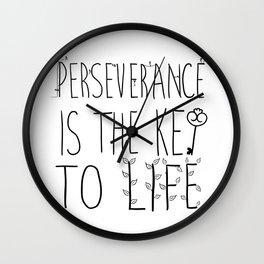 Perseverance Wall Clock