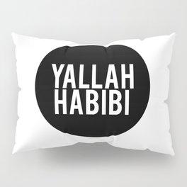 Yallah-Habibi arabic arabia art work Pillow Sham