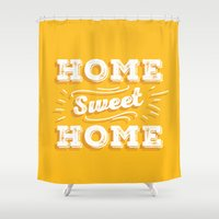 home sweet home Shower Curtains featuring Home Sweet Home by Mankind Design