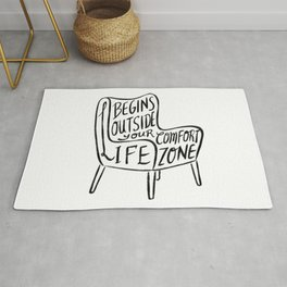 Life begins outside your comfort zone Rug