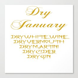 Dry January Allowed Drinks List Canvas Print