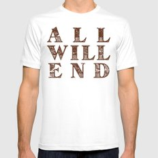 All Will End Mens Fitted Tee White MEDIUM