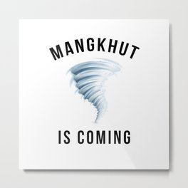 MANGKHUT IS COMING Metal Print