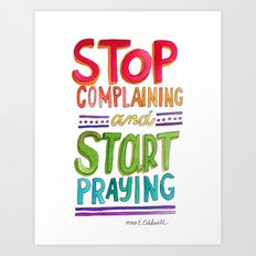 Start Praying Art Print