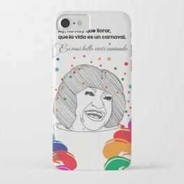 La Vida Es Un Carnaval iPhone Case