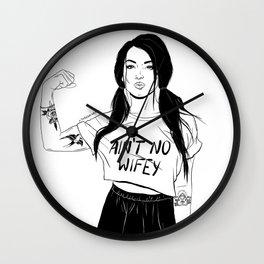 Ain't No Wifey Wall Clock