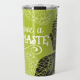 Have a Nasmaste Travel Mug
