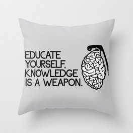Knowledge is a weapon Throw Pillow