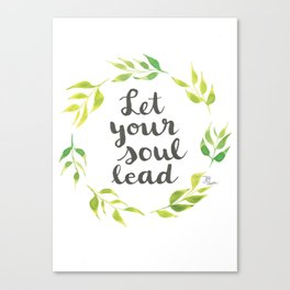 Let Your Soul Lead Wreath Yellow and Green Canvas Print
