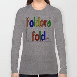 Folders Fold Long Sleeve T-shirt