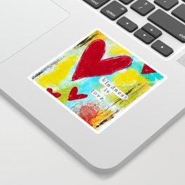 KINDNESS IS LOVE Sticker