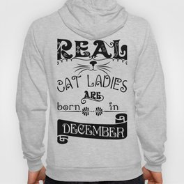 cat ladies are born - Funny Cat Saying Hoody