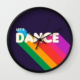 RAINBOW DANCE TYPOGRAPHY- let's dance Wall Clock
