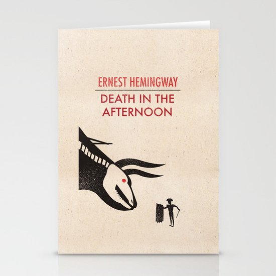 Death in the afternoon Stationery Cards