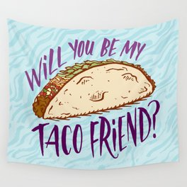 Taco Friend Wall Tapestry