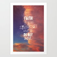 faith Art Prints featuring faith  by Brittney Borowski
