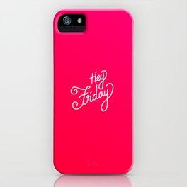 Hey Friday   [gradient] iPhone Case