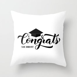Congrats lettering with graduation cap. Congratulations to graduates. Throw Pillow